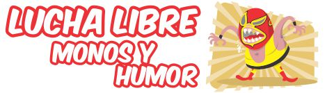 lucha libre, monos y humor